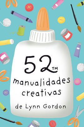 52 MANUALIDADES CREATIVAS