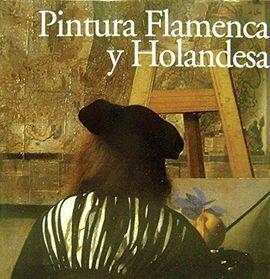 PINTURA FLAMENCA Y HOLANDESA