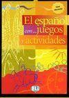 EL ESPAÑOL CON... JUEGOS Y ACTIVIDADES. NIVEL ELEMENTAL