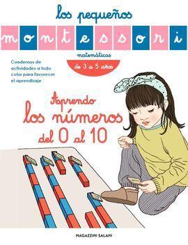 LOS PEQUEÑOS MONTESSORI. APRENDO LOS NÚMEROS DEL 0 AL 10