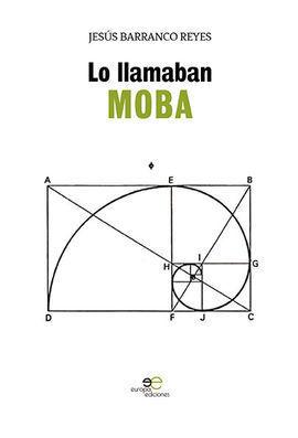 LO LLAMABAN MOBA