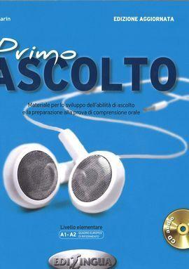 PRIMO ASCOLTO (LIBRO + CD-AUDIO) A1-A2 LIVELLO ELEMENTARE NE