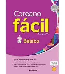 COREANO FÁCIL - BÁSICO (2ª EDICIÓN)