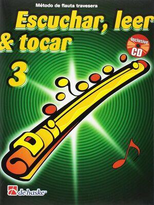 3. ESCUCHAR, LEER Y TOCAR.FLAUTA TRAVESERA.+CD