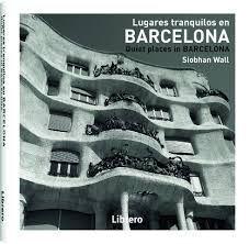 LUGARES TRANQUILOS EN BARCELONA