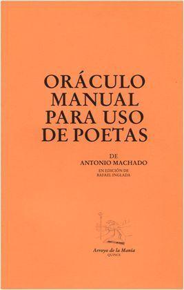 ORÁCULO MANUAL PARA USO DE POETAS