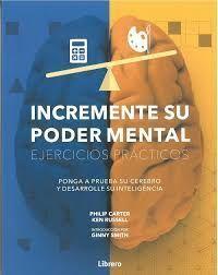 INCREMENTE SU PODER MENTAL EJERCICIOS PRACTICOS