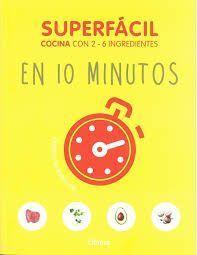 SUPERFACIL. EN 10 MINUTOS