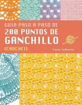 GUÍA PASO A PASO DE 200 PUNTOS DE GANCHILLO. (CROCHET)