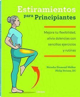EJERCICIOS DE ESTIRAMIENTOS PARA PRINCIPIANTES