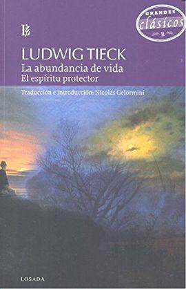 ABUNDANCIA DE LA VIDA, LA - EL ESPIRITU PROTECTOR