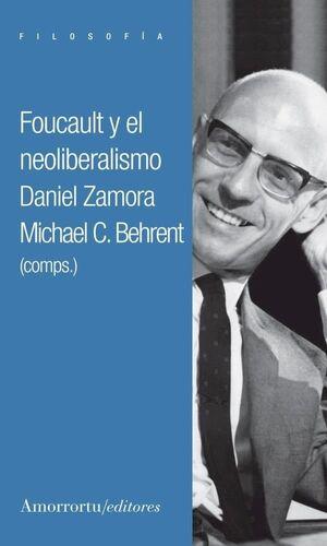 FOUCAULT Y EL NEOLIBERALISMO