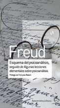 ESQUEMA DEL PSICOANÁLISIS SEGUIDO DE ALGUNAS LECCIONES ELEMEN