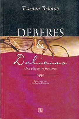 DEBERES Y DELICIAS : UNA VIDA ENTRE FRONTERAS : ENTREVISTA CON CATHERINE PORTEVI