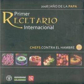 CHEFS CONTRA EL HAMBRE. PRIMER RECETARIO INTERNACIONAL 2008, AÑO INTERNACIONAL D