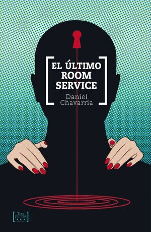 EL ULTIMO ROOM SERVICE