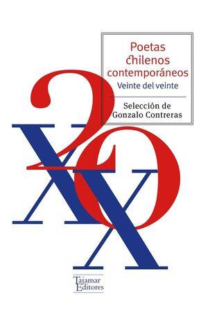 POETAS CHILENOS CONTEMPORÁNIOS. 20 DEL XX