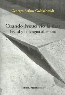 CUANDO FREUD VIO LA MAR
