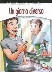 UN GIORNO DIVERSO + CD AUDIO (A2-B1)