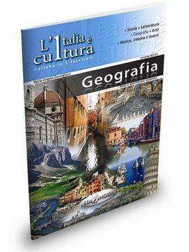 L'ITALIA È CULTURA - GEOGRAFIA (B2-C1)