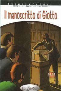 IL MANOSCRITO DI GIOTTO + CD AUDIO A2