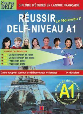 RÉUSSIR LE DELF  A1 + CORRIGÉS + CD