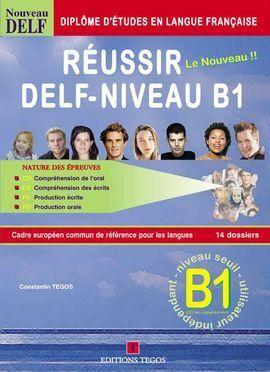 RÉUSSIR LE DELF B1+ CORRIGÉS +CD