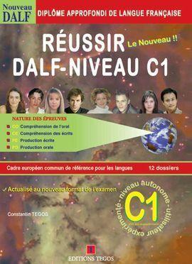 RÉUSSIR LE DALF C1 + CORRIGÉS + 2 CD