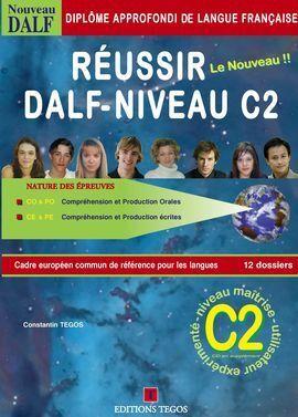 RÉUSSIR LE DALF C2 + CORRIGÉS + 4 CD