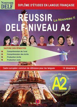 RÉUSSIR LE DELF A2 + CORRIGÉS + CD