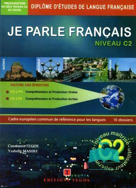 JE PARLE FRANÇAIS NIVEAU DALF C2 + CORRIGES+ 3 CD