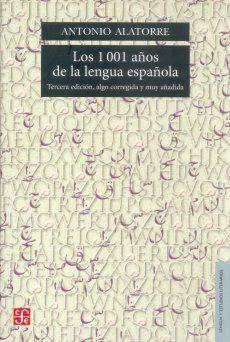 1001 AÑOS DE LA LENGUA ESPAÑOLA, LOS
