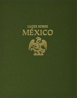 LUCES SOBRE MÉXICO