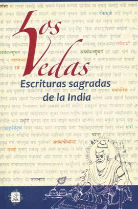 LOS VEDAS: ESCRITURAS SAGRADAS DE LA INDIA