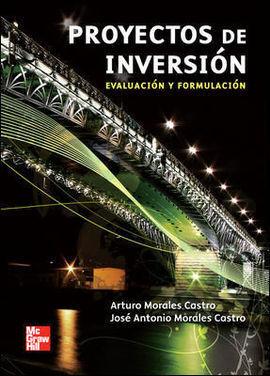 PROYECTOS DE INVERSIÓN EVALUACIÓN Y FORMULACIÓN