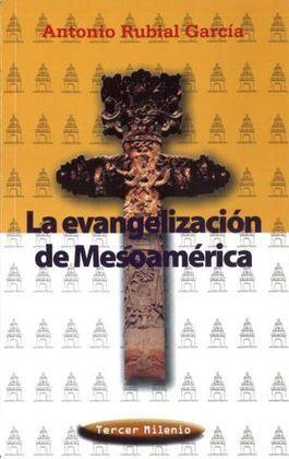 EVANGELIZACION DE MESOAMERICA, LA. CULTURA TERCER MILENIO