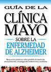 GUÍA DE LA CLÍNICA MAYO. ENFERMEDA ALZHEIMER