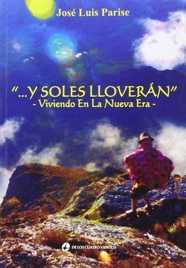 Y SOLES LLOVERAN
