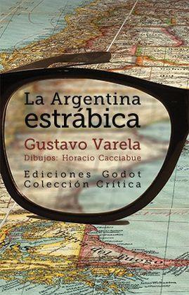 LA ARGENTINA ESTRÁBICA