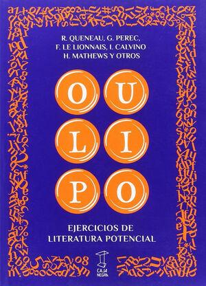 OULIPO. EJERCICIOS DE LITERATURA POTENCIAL