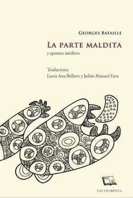 LA PARTE MALDITA Y APUNTES INÉDITOS