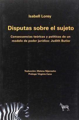 DISPUTAS SOBRE EL SUJETO:  CONSECUENCIAS TEÓRICAS Y POLÍTICAS DE UN MODELO DE PO