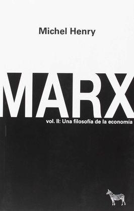 MARX VOL II: UNA FILOSOFÍA DE LA ECONOMÍA