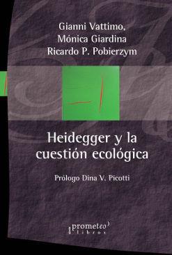 HEIDEGGER Y LA CUESTION ECOLOGICA