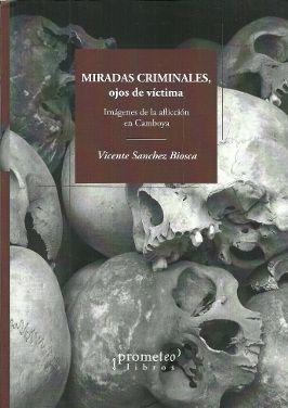 MIRADAS CRIMINALES, OJOS DE VÍCTIMA