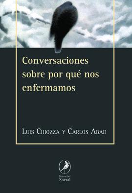 CONVERSACIONES SOBRE POR QUÉ NOS ENFERMAMOS