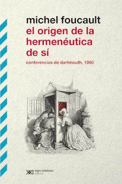 EL ORIGEN DE LA HERMENEUTICA DE SI