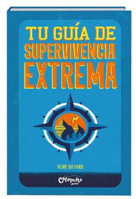 TU GUIA EXTREMA DE SUPERVIVENCIA