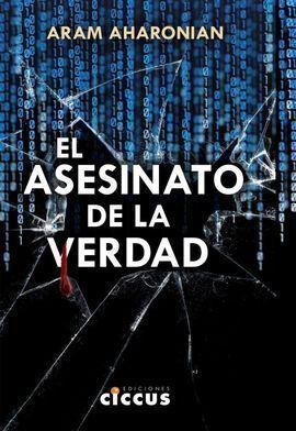 EL ASESINATO DE LA VERDAD