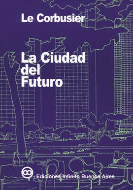 CIUDAD DEL FUTURO. LA